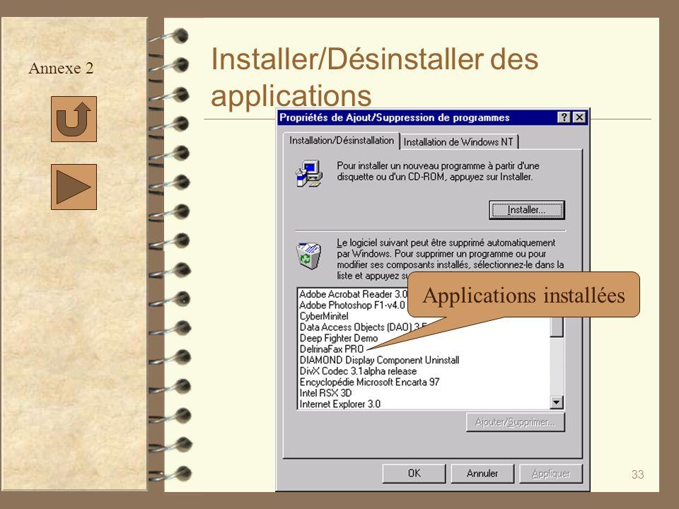 33 Installer/Désinstaller des applications Annexe 2 Applications installées
