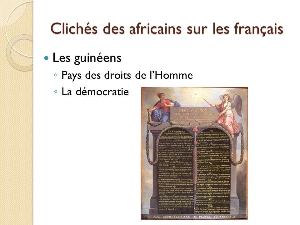 Clichés des africains sur les français Les guinéens Pays des droits de lHomme La démocratie