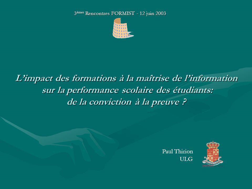 Limpact des formations à la maîtrise de linformation sur la performance scolaire des étudiants: de la conviction à la preuve .
