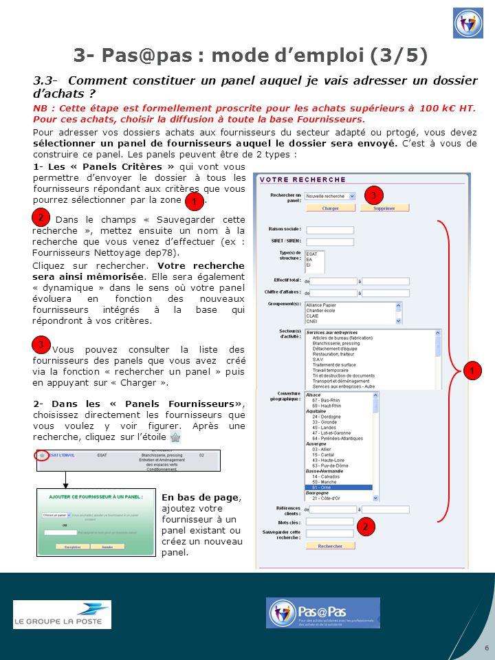 3- Pas@pas : mode demploi (3/5) Dans le champs « Sauvegarder cette recherche », mettez ensuite un nom à la recherche que vous venez deffectuer (ex : F