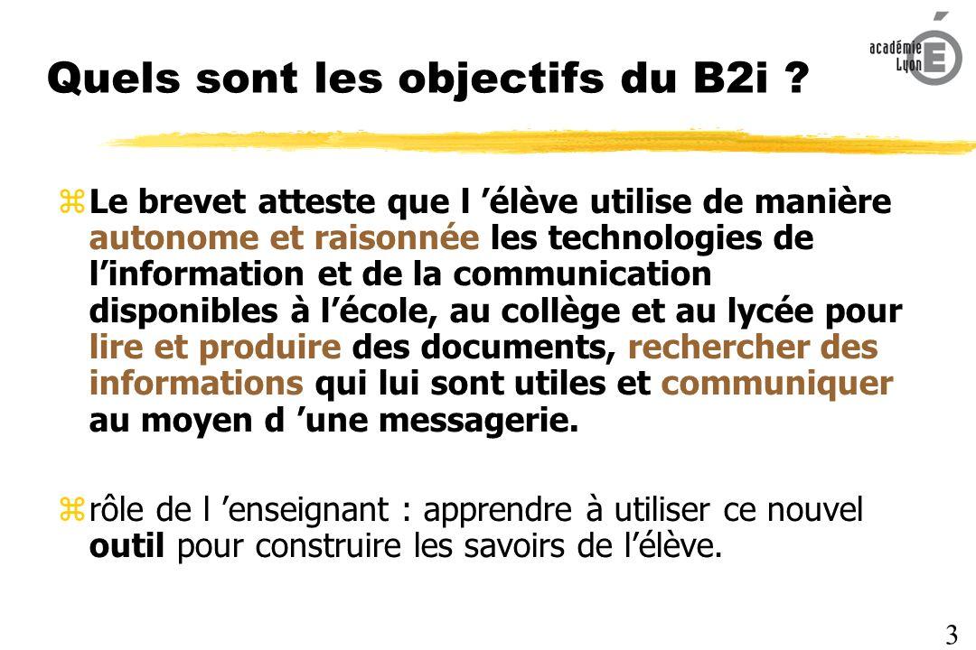 Quels sont les objectifs du B2i .