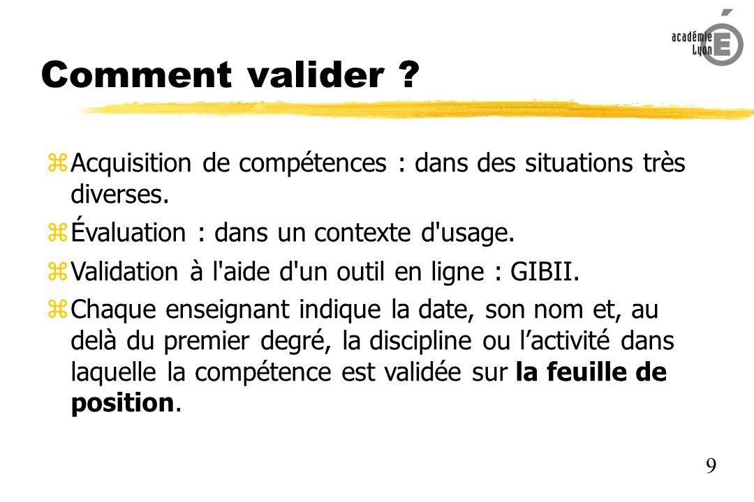 Conditions de validation.