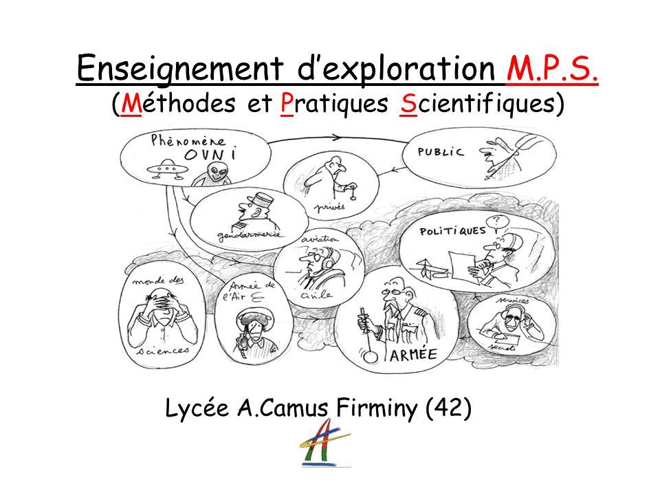 Enseignement dexploration M.P.S. (Méthodes et Pratiques Scientifiques) Lycée A.Camus Firminy (42)