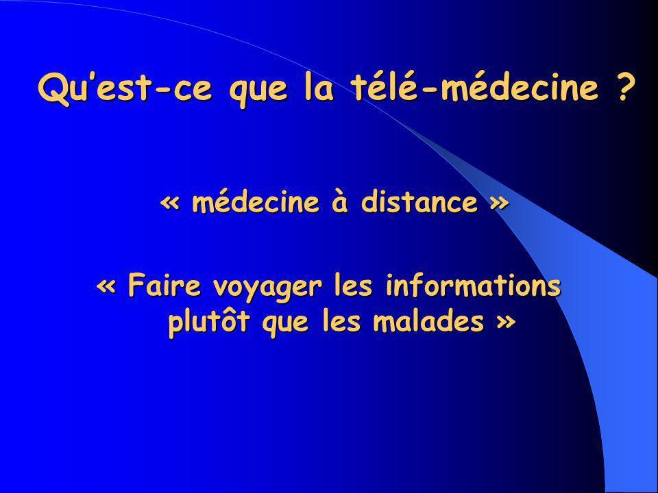 Quest-ce que la télé-médecine .