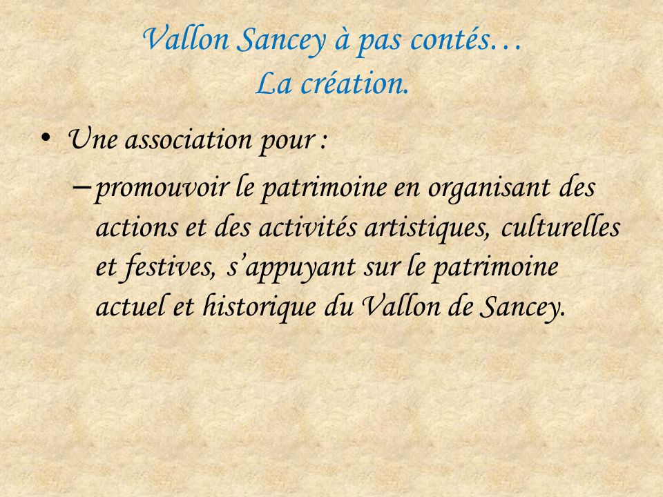 Vallon Sancey à pas contés… Le projet.
