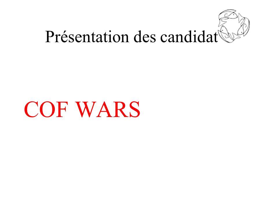 Présentation des candidats : COF WARS