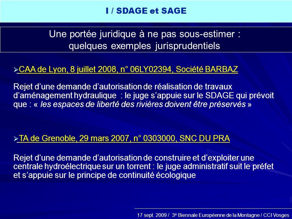17 sept. 2009 / 3 e Biennale Européenne de la Montagne / CCI Vosges CAA de Lyon, 8 juillet 2008, n° 06LY02394, Société BARBAZ Rejet dune demande dauto