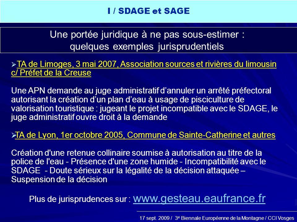 17 sept. 2009 / 3 e Biennale Européenne de la Montagne / CCI Vosges TA de Limoges, 3 mai 2007, Association sources et rivières du limousin c/ Préfet d
