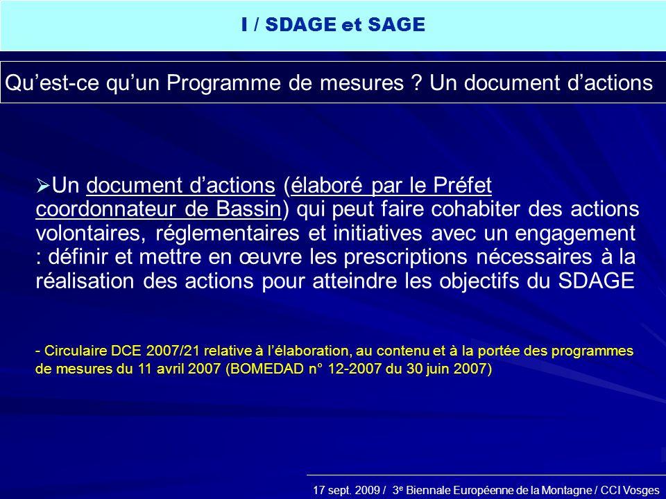 17 sept. 2009 / 3 e Biennale Européenne de la Montagne / CCI Vosges Un document dactions (élaboré par le Préfet coordonnateur de Bassin) qui peut fair