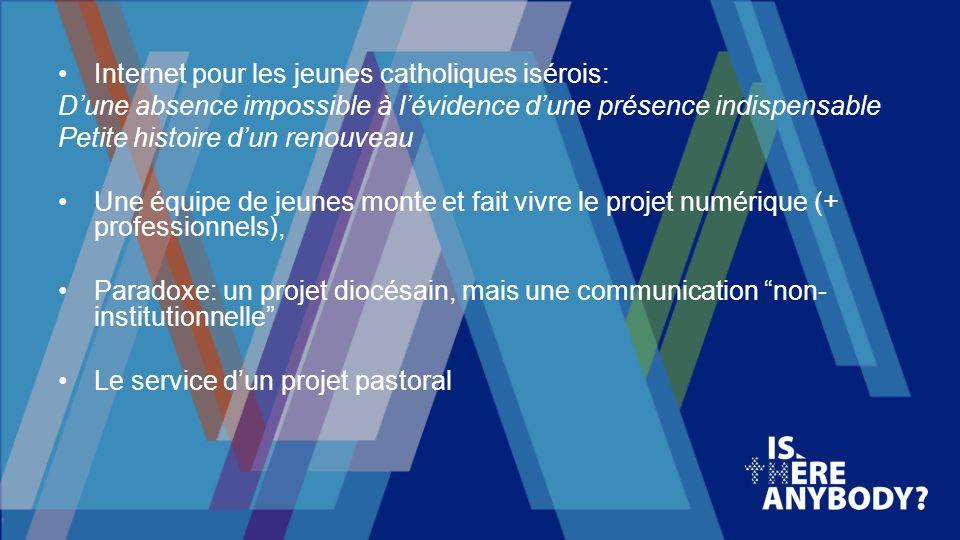 Internet et lévangélisation des jeunes Lexemple de la pastorale des jeunes du diocèse de Grenoble-Vienne P.