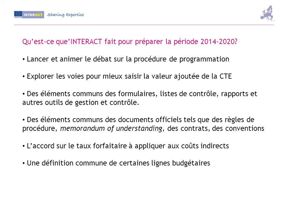 Quest-ce queINTERACT fait pour préparer la période 2014-2020.