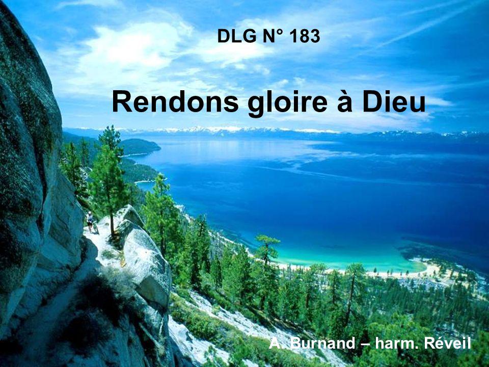 DLG N° 183 Rendons gloire à Dieu A. Burnand – harm. Réveil