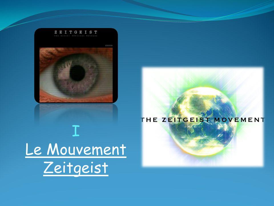 I Le Mouvement Zeitgeist
