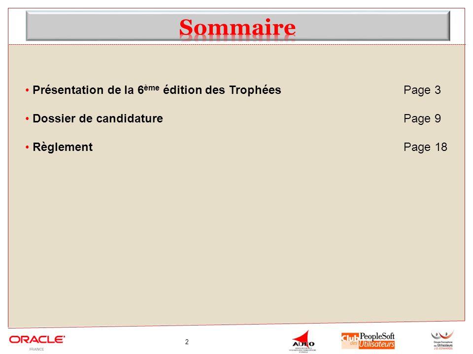 2 Présentation de la 6 ème édition des TrophéesPage 3 Dossier de candidaturePage 9 RèglementPage 18