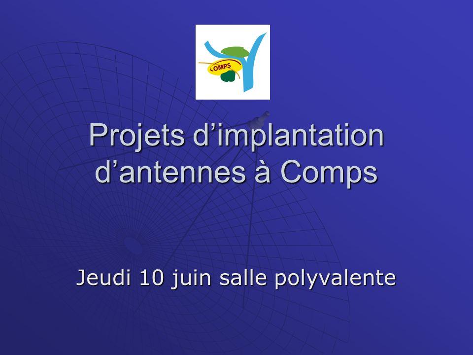 Projets dimplantation dantennes à Comps Jeudi 10 juin salle polyvalente