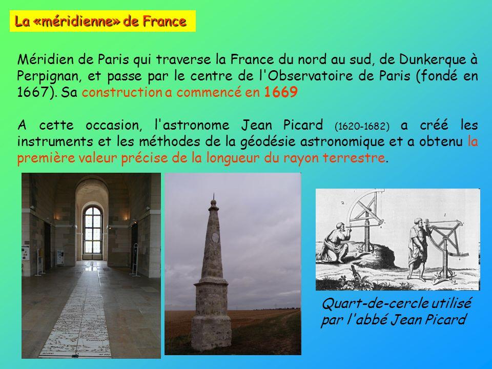Quart-de-cercle utilisé par l'abbé Jean Picard Méridien de Paris qui traverse la France du nord au sud, de Dunkerque à Perpignan, et passe par le cent
