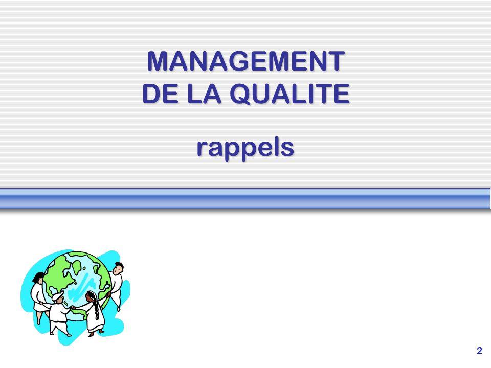 2 MANAGEMENT DE LA QUALITE rappels