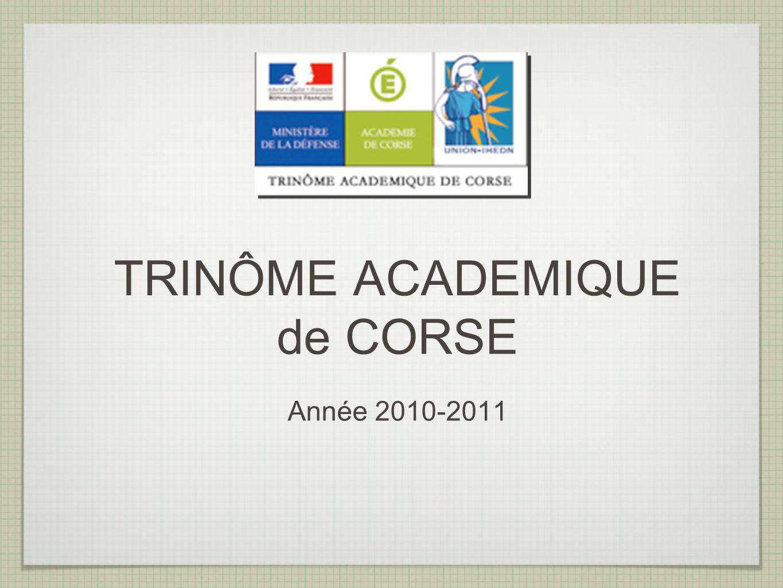 TRINÔME ACADEMIQUE de CORSE Année 2010-2011