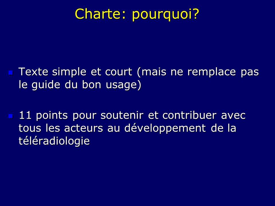 Charte: pourquoi? Texte simple et court (mais ne remplace pas le guide du bon usage) Texte simple et court (mais ne remplace pas le guide du bon usage