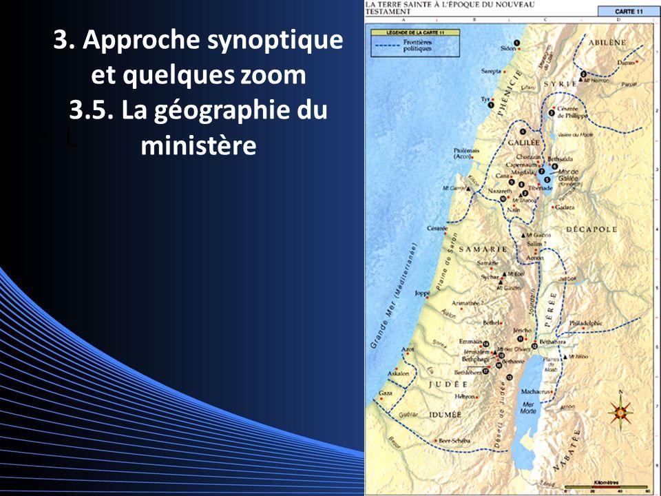 3. Approche synoptique et quelques zoom 3.5. La géographie du ministère L