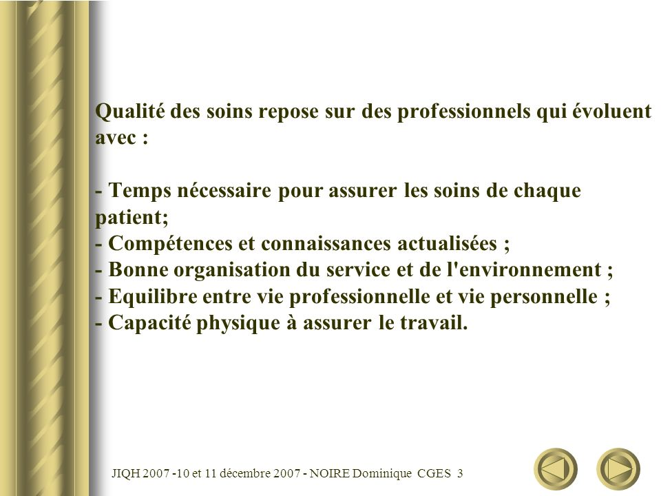 JIQH 2007 -10 et 11 décembre 2007 - NOIRE Dominique CGES 4 Principaux métiers hospitaliers à risques : Répartition par catégorie d emplois du flux des pensionnés hospitaliers à la CNRACL en 2005