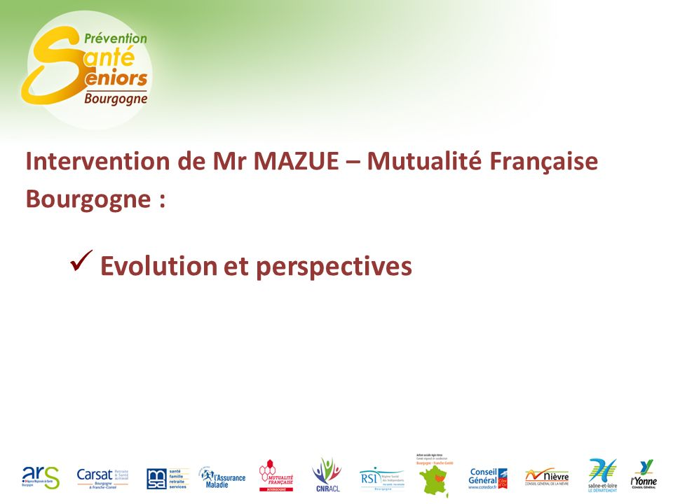 Intervention de Mr MAZUE – Mutualité Française Bourgogne : Evolution et perspectives