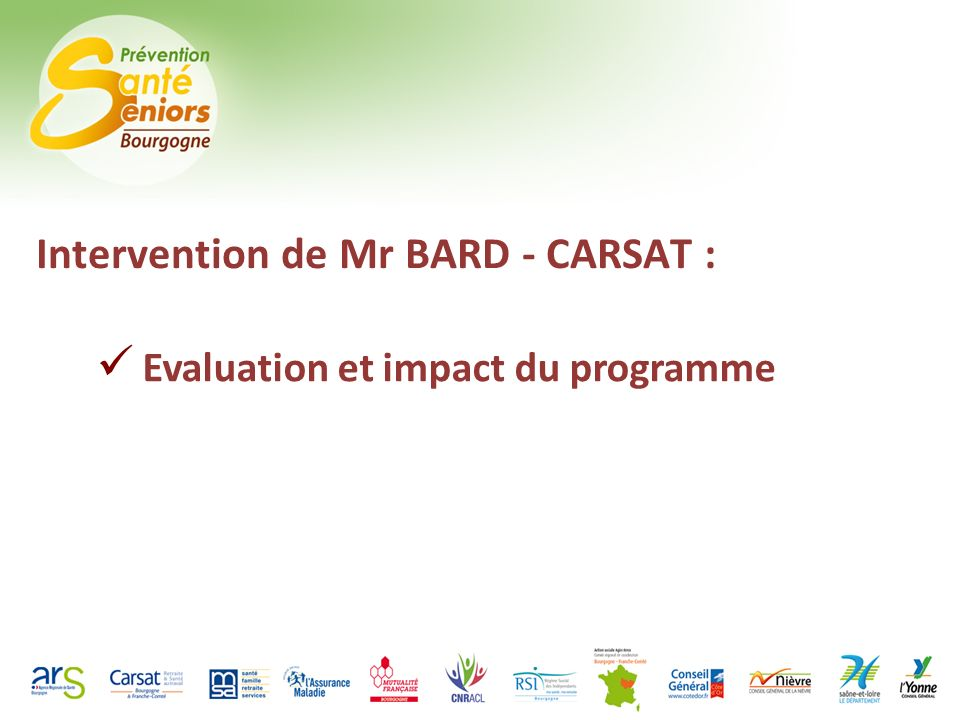 Intervention de Mr BARD - CARSAT : Evaluation et impact du programme