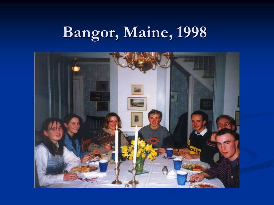 Bangor, Maine, 1998