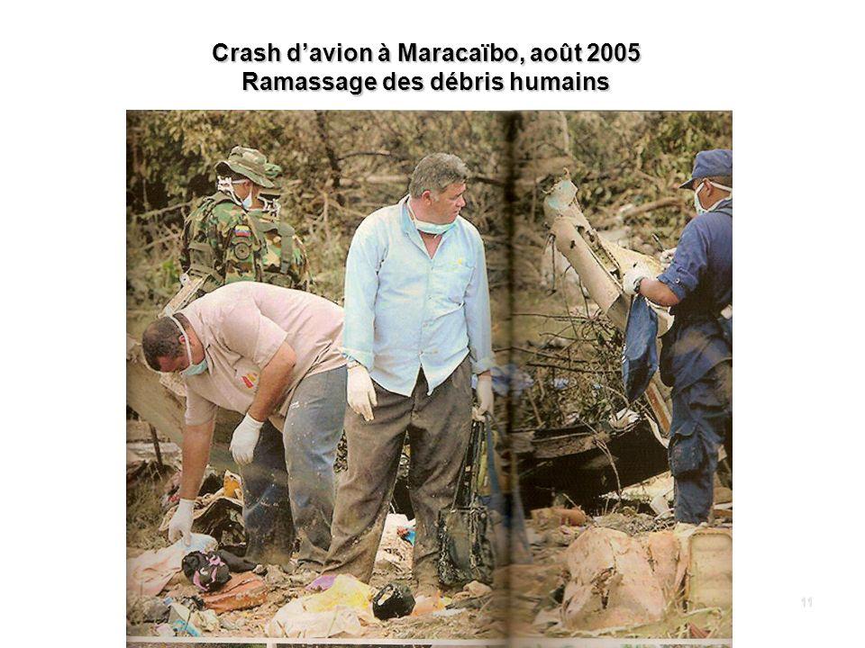 11 Crash davion à Maracaïbo, août 2005 Ramassage des débris humains