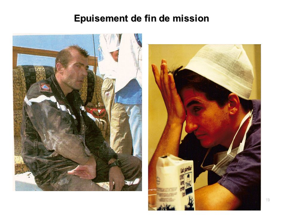 19 Epuisement de fin de mission