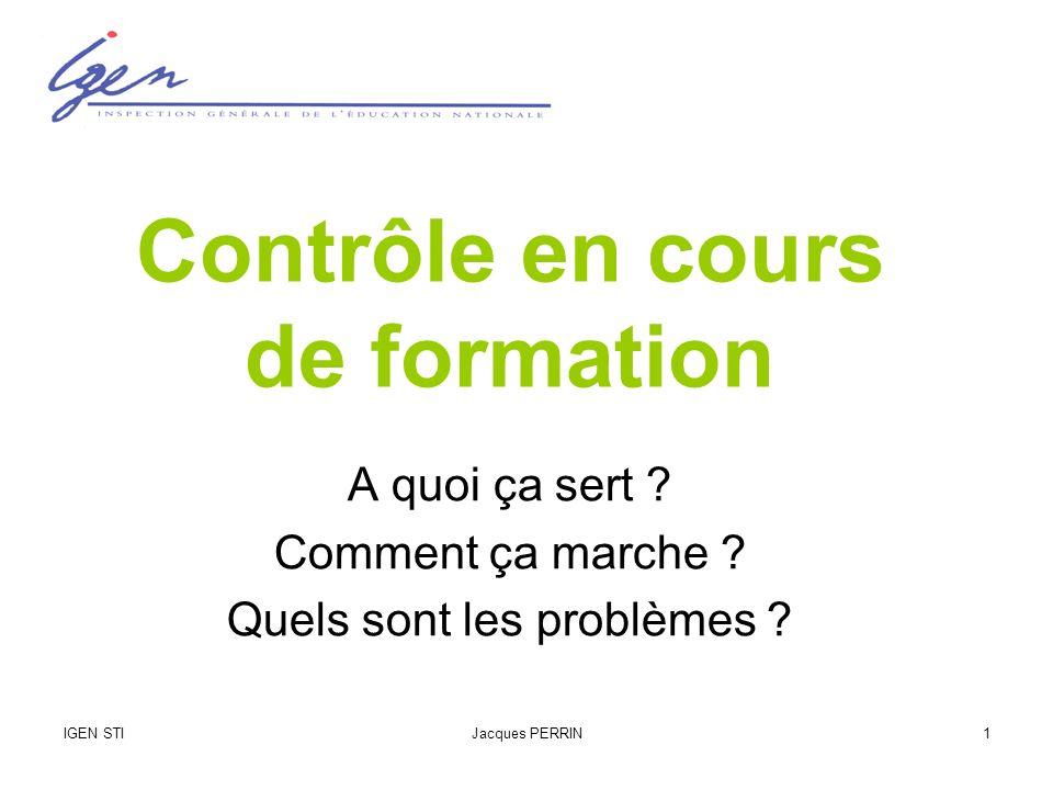 IGEN STIJacques PERRIN2 Le CCF, outil dévaluation et de certification
