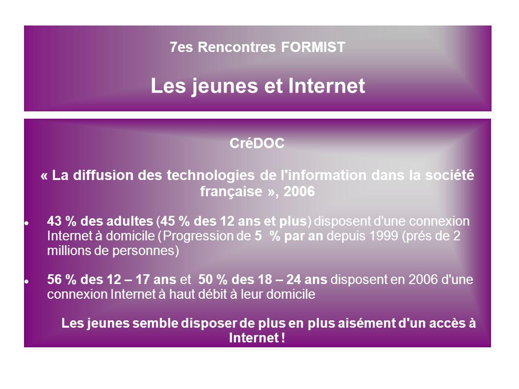 CréDOC « La diffusion des technologies de l'information dans la société française », 2006 43 % des adultes (45 % des 12 ans et plus) disposent d'une c