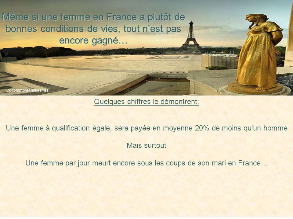 Même si une femme en France a plutôt de bonnes conditions de vies, tout nest pas encore gagné… Quelques chiffres le démontrent: Une femme à qualificat