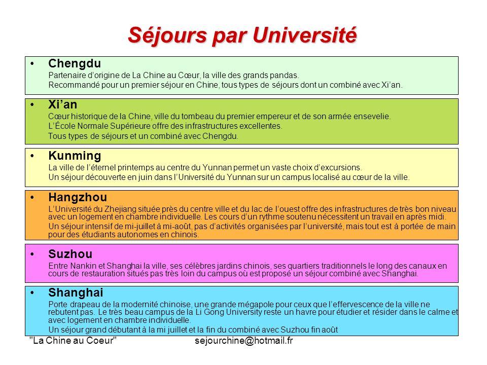 La Chine au Coeur sejourchine@hotmail.fr Séjours par Université Chengdu Partenaire dorigine de La Chine au Cœur, la ville des grands pandas.