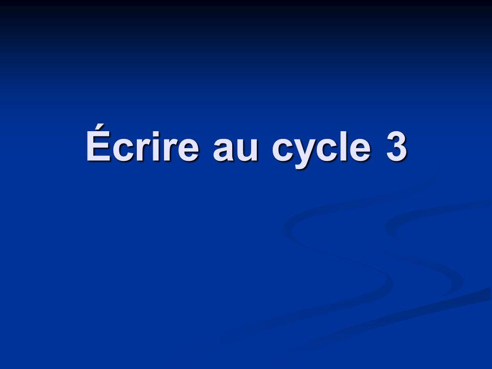 Écrire au cycle 3