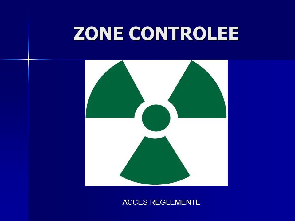 ZONE CONTROLEE ACCES REGLEMENTE