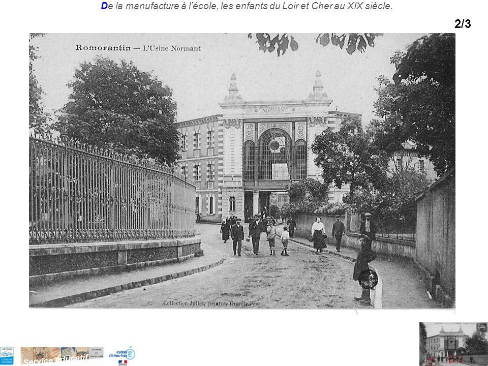 De la manufacture à lécole, les enfants du Loir et Cher au XIX siècle. 2/3