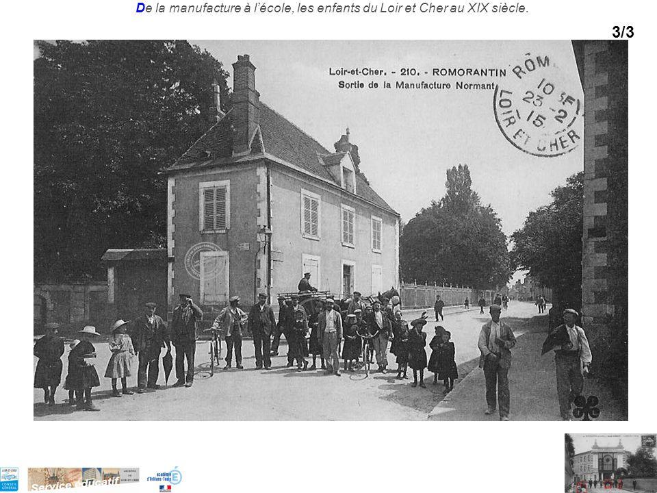 De la manufacture à lécole, les enfants du Loir et Cher au XIX siècle. 3/3