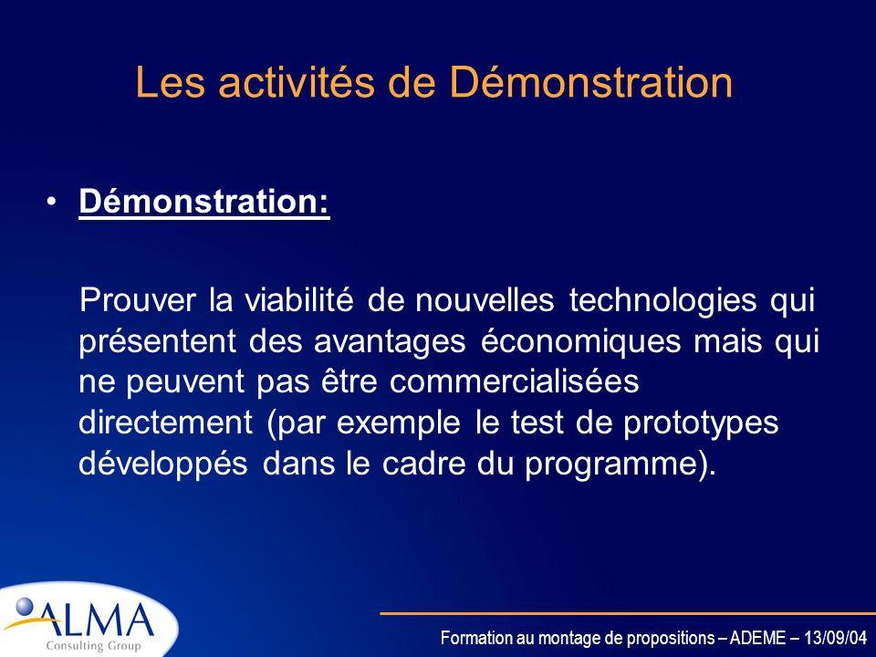 Formation au montage de propositions – ADEME – 13/09/04 Les activités de Recherche & Innovation Recherche: Ce sont les activités destinées à générer d