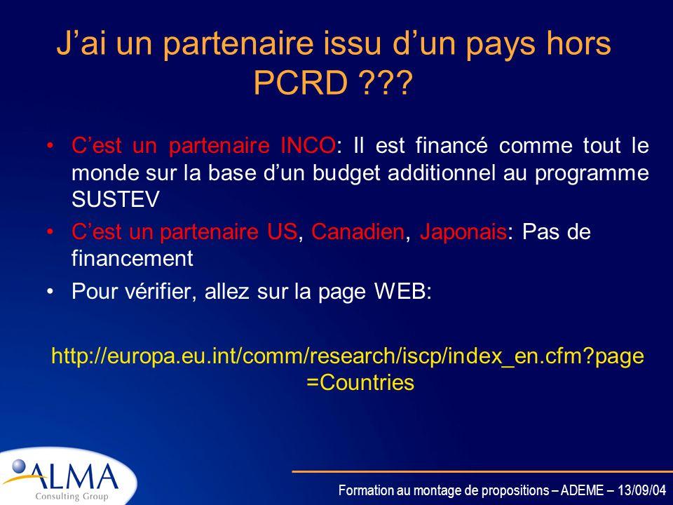 Formation au montage de propositions – ADEME – 13/09/04 Du budget par partenaire au budget global Pour chacun des partenaires: –Répartir son budget en