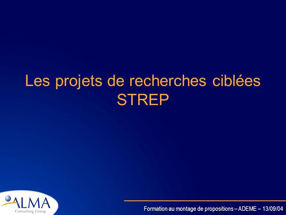Formation au montage de propositions – ADEME – 13/09/04 Projets intégrés et réseaux dexcellence Instrument PI – Projet Intégré REX – Réseau dexcellenc