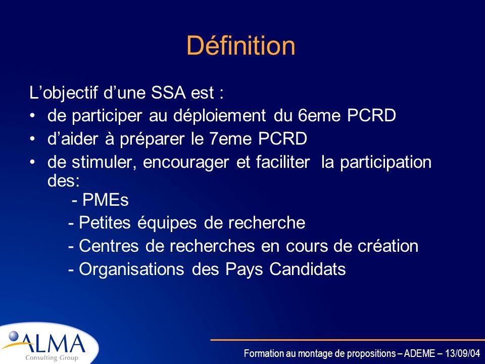 Formation au montage de propositions – ADEME – 13/09/04 Actions de Soutien Spécifique SSA