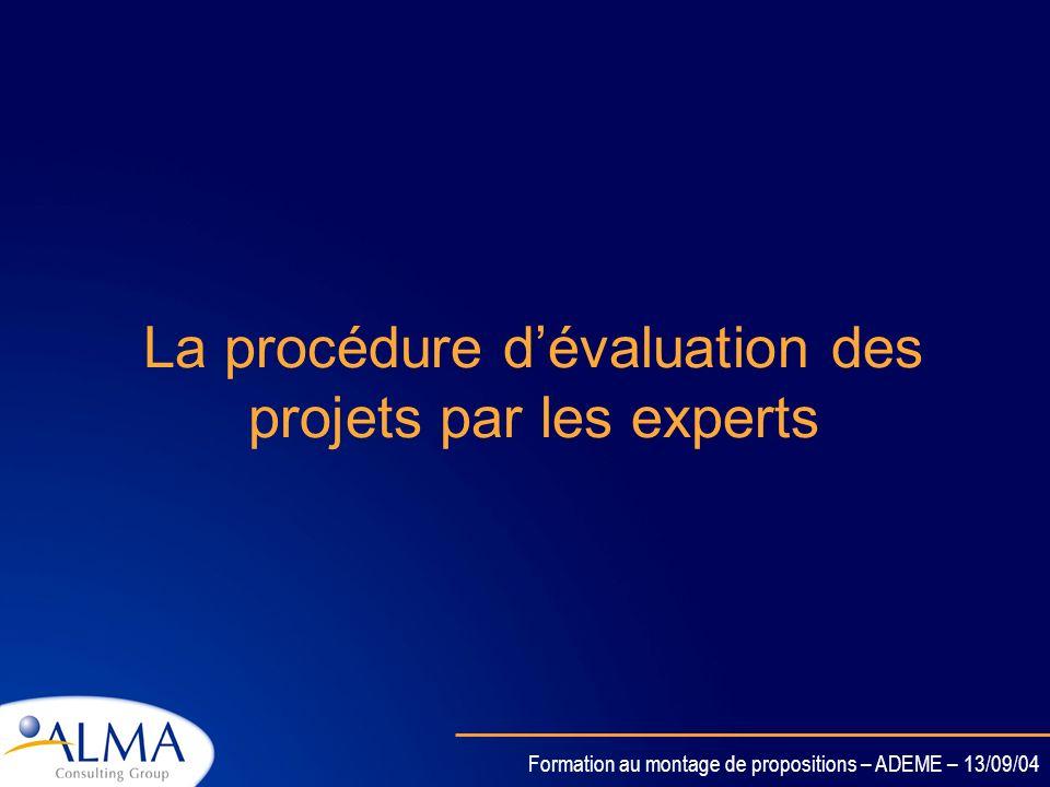 Formation au montage de propositions – ADEME – 13/09/04 Un exemple dans le domaine de lenvironnement La plate-forme eau · Plate-forme technologique su