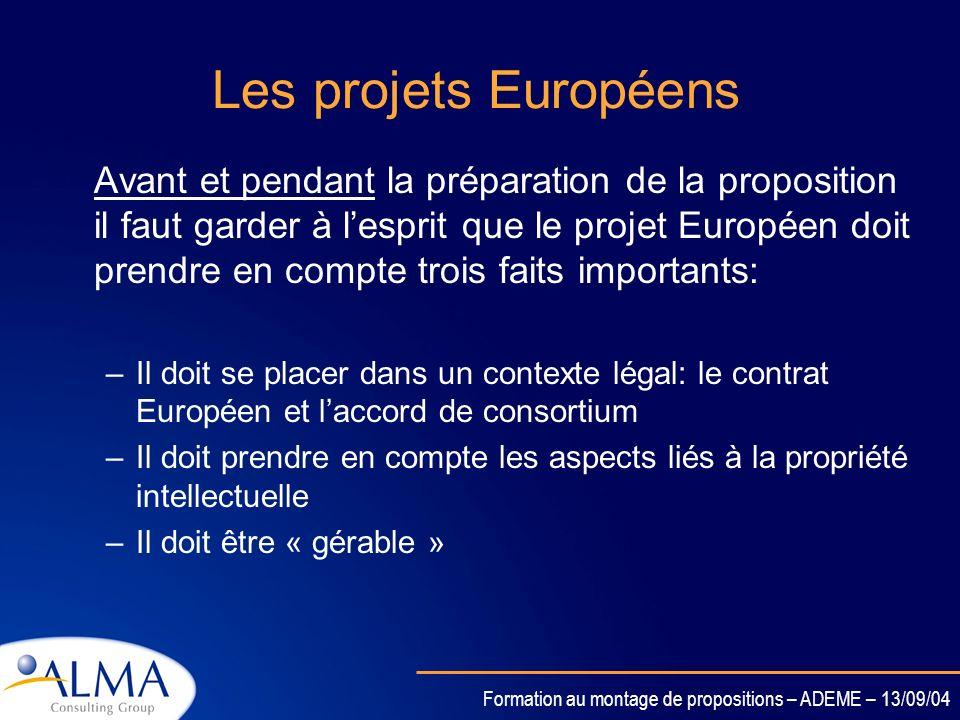 Formation au montage de propositions – ADEME – 13/09/04 Les instruments du PCRD: le contrat Européen et les principaux changements introduits dans le