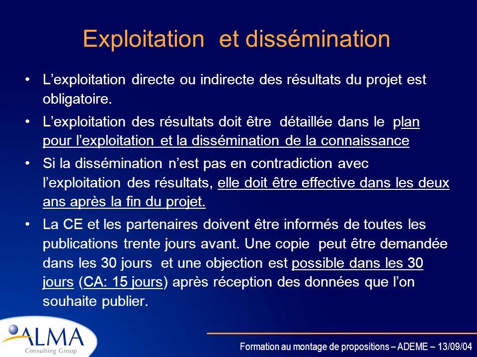 Formation au montage de propositions – ADEME – 13/09/04 Droits daccès à la connaissance pré-existante Droits daccès à la connaissance générée Pour men