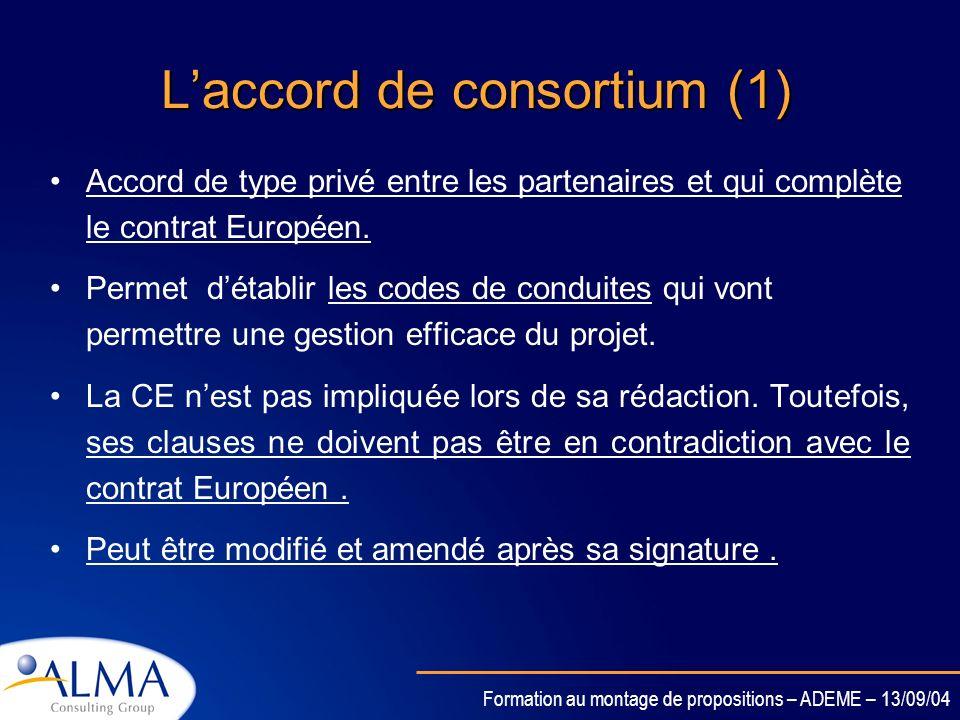 Formation au montage de propositions – ADEME – 13/09/04 Exploitation et dissémination Lexploitation directe ou indirecte des résultats du projet est o
