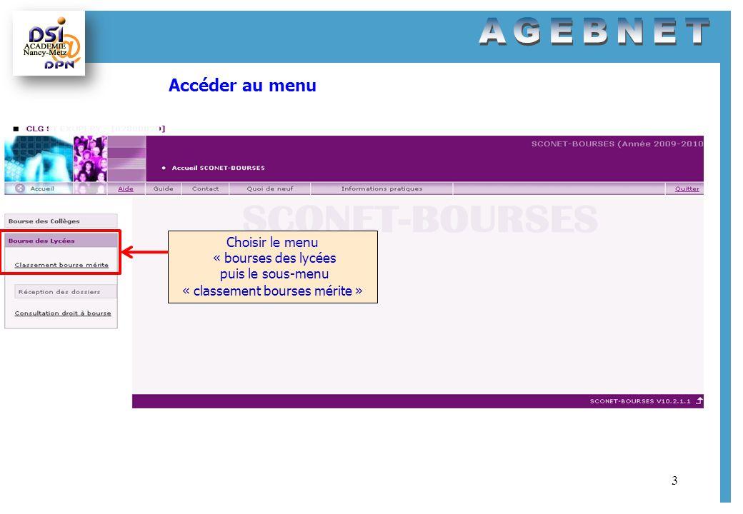 3 Choisir le menu « bourses des lycées puis le sous-menu « classement bourses mérite » Accéder au menu