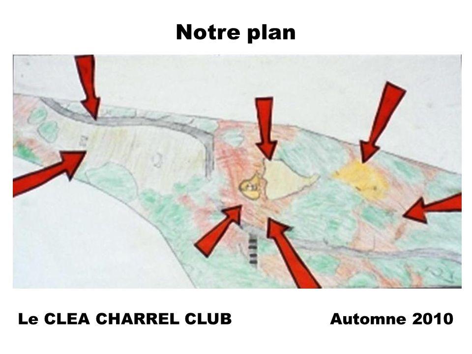 Notre plan Le CLEA CHARREL CLUBAutomne 2010