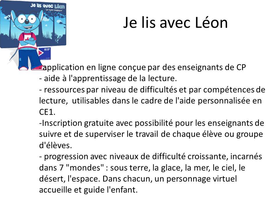 Je lis avec Léon - application en ligne conçue par des enseignants de CP - aide à l'apprentissage de la lecture. - ressources par niveau de difficulté