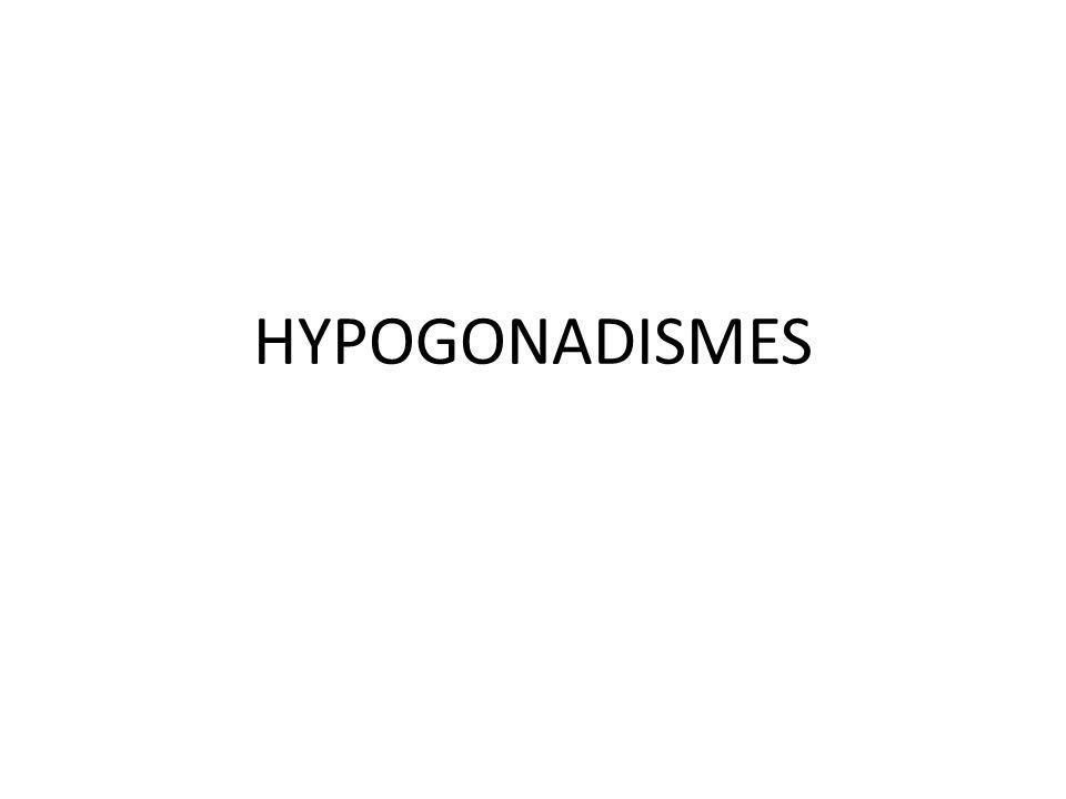 HYPOGONADISMES